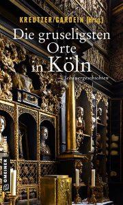 Cover Die gruseligsten Orte in Köln